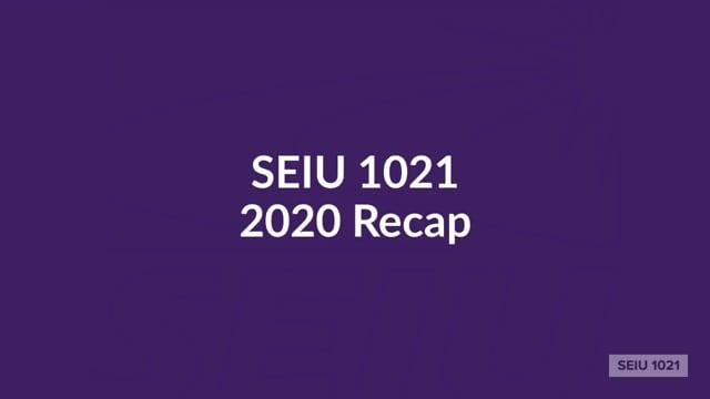 2020 was a difficult year, but SEIU 1021 members fought back—and we won